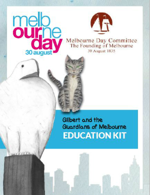 Education kit - Gilbert and the Guardians of Melbourne